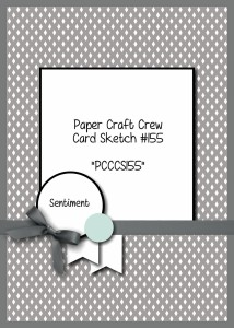 Paper Craft Crew Card Sketch 155.  #papercraftcrew #stampinup #cardsketch